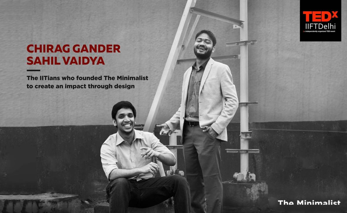 Lavishly Minimal - Sahil Vaidya and Chirag Gander - The Minimalist